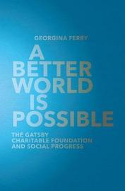 A Better World is Possible by Georgina Ferry image