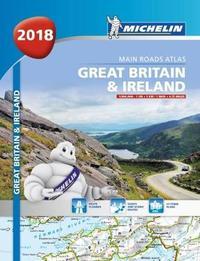 Great Britain & Ireland Atlas 2018 by Michelin
