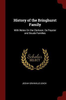 History of the Bringhurst Family by Josiah Granville Leach image