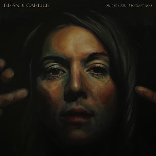 By The Way I Forgive You by Brandi Carlile