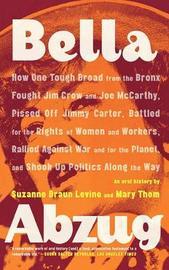 Bella Abzug by Suzanne Braun Levine