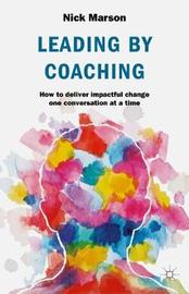 Leading by Coaching by Nick Marson