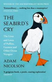The Seabird's Cry by Adam Nicolson