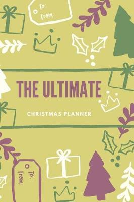 The Ultimate Christmas Planner by Marinova Journals