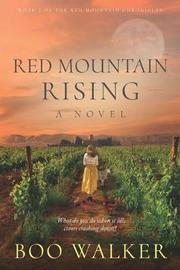 Red Mountain Rising by Boo Walker image
