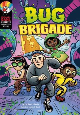 Bug Brigade by Matthew K Manning