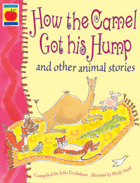 How the Camel Got His Hump and Other Stories by Julia Eccleshare image