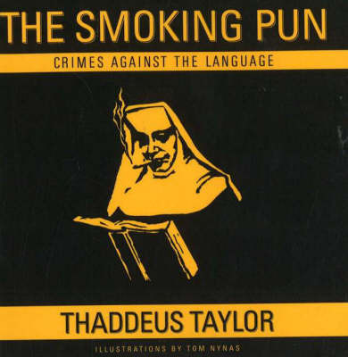 The Smoking Pun by Thaddeus Taylor image