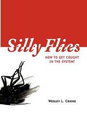 Silly Flies by Wesley L. Crane image