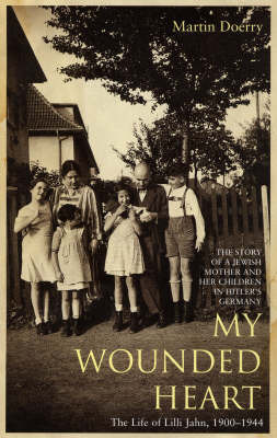 My Wounded Heart by Martin Doerry
