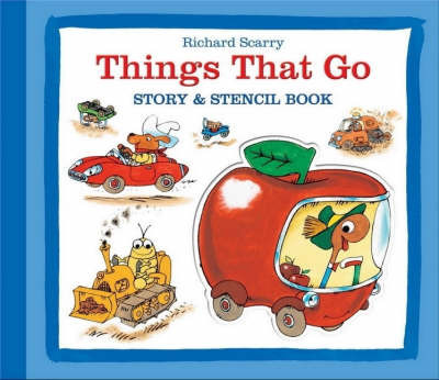 Things That Go Stencil Book by Richard Scarry