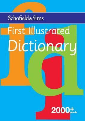 First Illustrated Dictionary by Carolyn Richardson