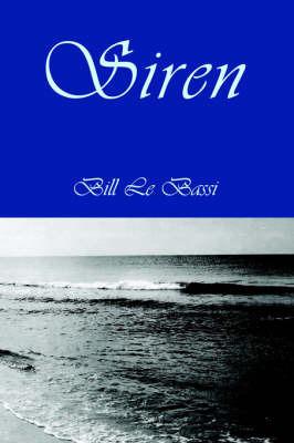 Siren by Bill LeBassi