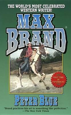 Peter Blue by Max Brand