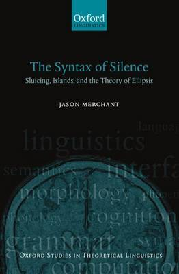 The Syntax of Silence by Jason Merchant
