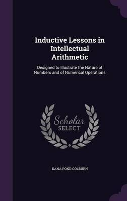 Inductive Lessons in Intellectual Arithmetic by Dana Pond Colburn image