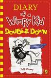 Diary of a Wimpy Kid: Double Down (Diary of a Wimpy Kid Book 11) by Jeff Kinney