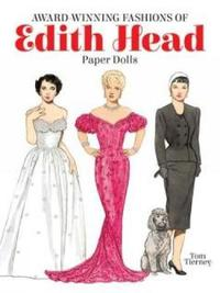Award-Winning Fashions of Edith Head Paper Dolls by Tom Tierney