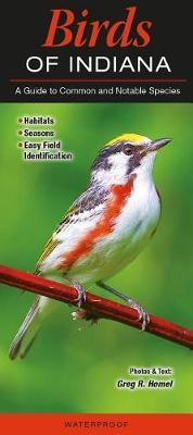 Birds of Indiana by Greg Homel
