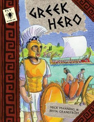 Greek Hero by Mick Manning