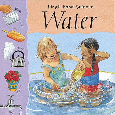 First-hand Science: Water by Lynn Huggins Cooper