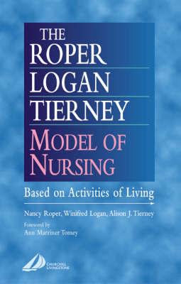 The Roper-Logan-Tierney Model of Nursing by Nancy Roper image
