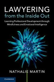 Lawyering from the Inside Out by Nathalie Martin