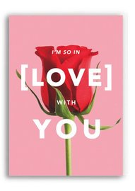 Greeting Card - I'm So In Love