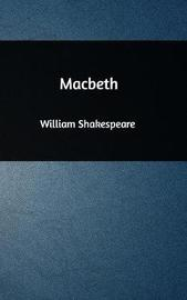 a comparison of the psychological depth in macbeth by william shakespeare and crime and punishment b Macbeth (/ m ə k ˈ b ɛ θ / full title the tragedy of macbeth) is a tragedy by william shakespeare it is thought to have been first performed in 1606 [a] it dramatises the damaging physical and psychological effects of political ambition on those who seek power for its own sake.