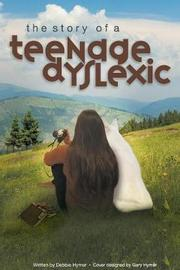 The Story of a Teenage Dyslexic by Debbie Hymer image