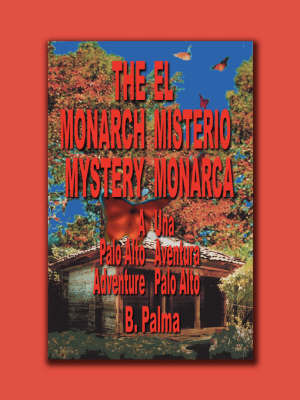 The Monarch Mystery by B. Palma image