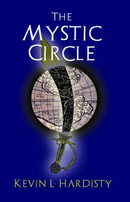 The Mystic Circle by Kevin L. Hardisty