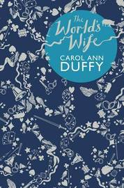 The World's Wife by Carol Ann Duffy image