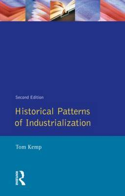 Historical Patterns of Industrialization by Tom Kemp image