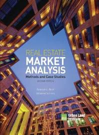 Real Estate Market Analysis: Methods and Case Studies by Adrienne Schmitz
