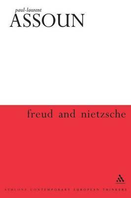 Freud and Nietzsche by Paul, Laurent Assoun