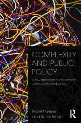 Complexity and Public Policy by Robert Geyer