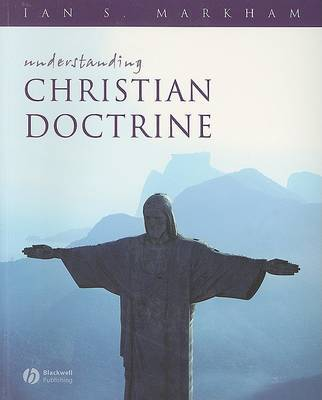 Understanding Christian Doctrine by Ian S Markham image
