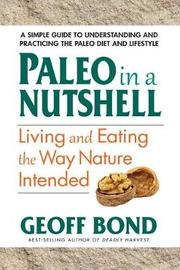 Paleo in a Nutshell by Geoff Bond