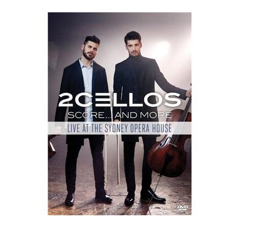 2Cellos – Score … And More Live At The Sydney Opera House on DVD image