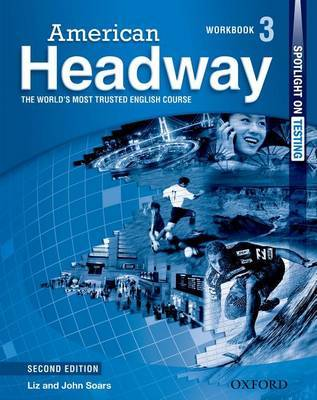 American Headway: Level 3: Workbook by Liz Soars
