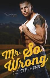 Mr. So Wrong by R.C. Stephens image