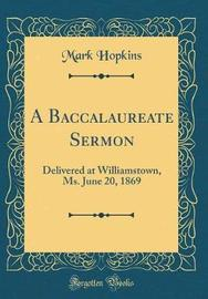 A Baccalaureate Sermon by Mark Hopkins image