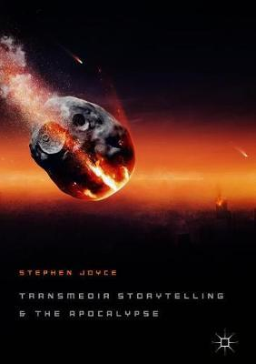 Transmedia Storytelling and the Apocalypse by Stephen Joyce image