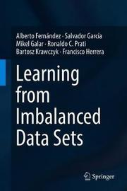 Learning from Imbalanced Data Sets by Alberto Fernandez