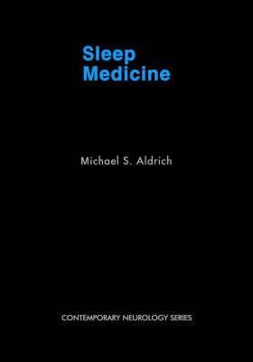 Sleep Medicine by Michael S Aldrich image