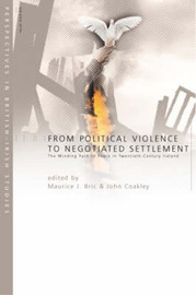 From Political Violence to Negotiated Settlement