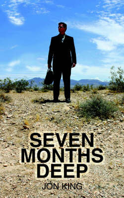 Seven Months Deep by Jon King image