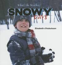 Snowy Days by Elisabeth D'Aubuisson