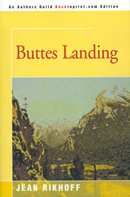 Buttes Landing by Jean Rikhoff